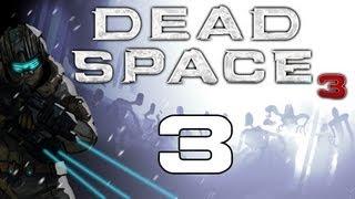 Dead Space 3 Gameplay / Hard Difficulty Walkthrough w/ SSoHPKC Part 3 - Choo Choo