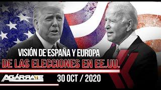 ¿Cómo VEN desde EUROPA ELECCIONES en USA | Trump Vs. Biden | ESPECIAL AGÁRRATE | FACTORES DE PODER
