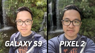 Samsung Galaxy S9 vs Pixel 2 XL Camera Shootout