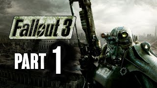 Fallout 3 Walkthrough Part 1 - Leaving Vault 101 (Let's Play Commentary) PC Xbox PS3