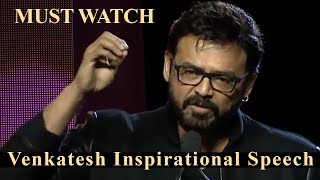 Venkatesh Inspirational Speech Goes Viral - Telugu Film News | Latest Tollywood News | TFPC - TFPC