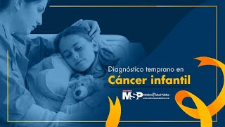 Diagnóstico temprano en cáncer infantil