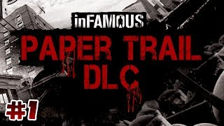 inFamous: Second Son, Paper Trail DLC #1 - Rabbit Hole