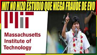 MIT Aclara Que No Hizo Estudio Que Niega El Supuesto Fraude de Evo Morales