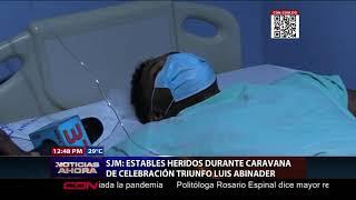 Heridos durante caravana de celebración triunfo Luis Abinader en SJM se encuentran estables