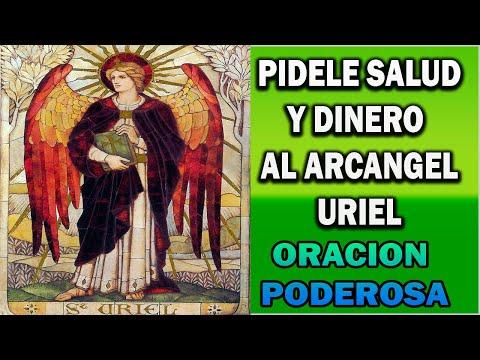 Oraciones  al arcángel Uriel para la Salud Dinero y amor