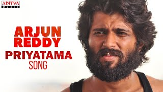 Priyatama Song | Arjun Reddy  Songs | Vijay Deverakonda | Shalini | Sandeep Reddy Vanga | Radhan - ADITYAMUSIC
