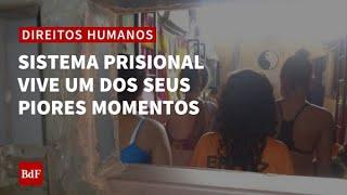 Pandemia agrava caos no sistema prisional, símbolo da violação de direitos humanos