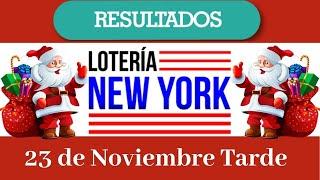 Lotería New York Tarde Resultados de hoy 23 de Noviembre