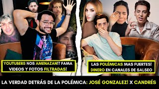 SECRETOS REVELADOS! LA VERDAD DETRÁS DE LAS NOTICIAS! POLÉMICAS & DINERO! JOSE GONZALEZ x CANDRES!