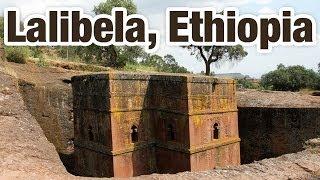 Lalibela, Ethiopia - Tour of the Incredible Rock Churches!