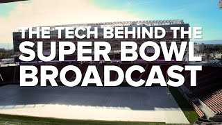 What it takes to broadcast the Super Bowl
