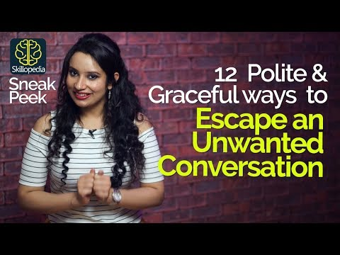 connectYoutube - How to Escape a Conversation without being rude? – Communication Skills by Skilopedia