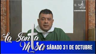Misa De Hoy, Sabado 31 De Octubre De 2020 - Cosmovision