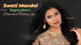 Swati Mandal l Exclusive Photo Shoot Making Video Full HD | Ragalahari - RAGALAHARIPHOTOSHOOT