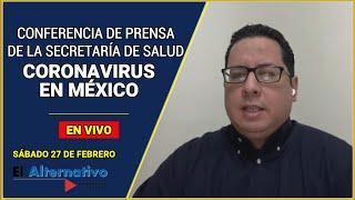 Se cumple un año del coronavirus en México   Sábado 27 de febrero de 2021
