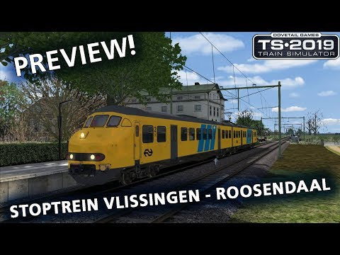 Train Simulator 2019: Zuidwest PREVIEW - Stoptrein Vlissingen - Roosendaal