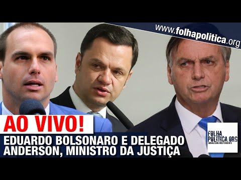 ASSISTA: EDUARDO BOLSONARO E DELEGADO ANDERSON TORRES, MINISTRO DA JUSTIÇA DE BOLSONARO - ENTREVISTA