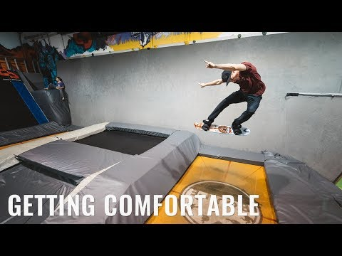 Getting Comfortable On Your Tramp Board