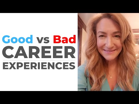 Good vs. Bad Career Experiences photo