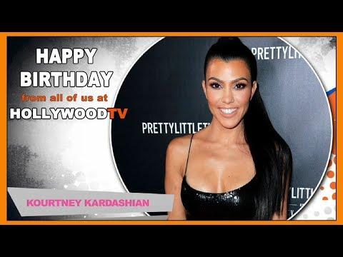 Happy Birthday Kourtney Kardashian - Hollywood TV