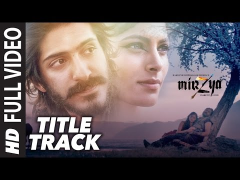 MIRZYA LYRICS - Title Song | Harshvardhan Kapoor
