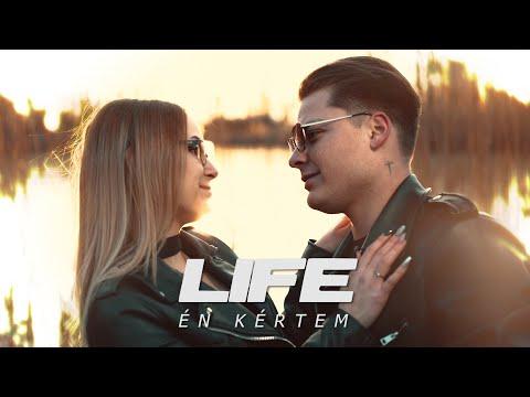LIFE – ÉN KÉRTEM (Official Music Video)