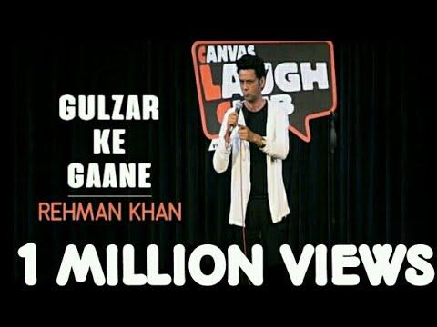 connectYoutube - Gulzar Ke Gaane / Stand Up Comedy by Rehman Khan / Canvas Laugh Club