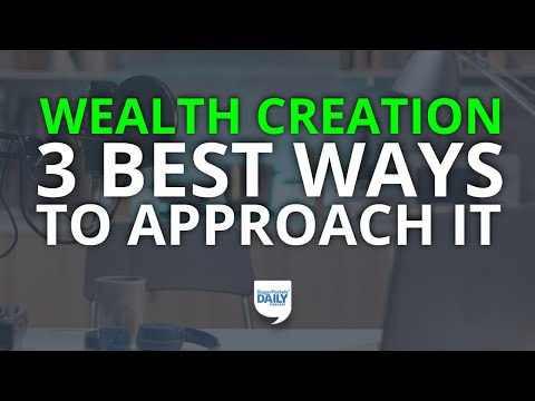 Investment Psychology: The 3 Best Ways to Approach Wealth Creation | Daily Podcast