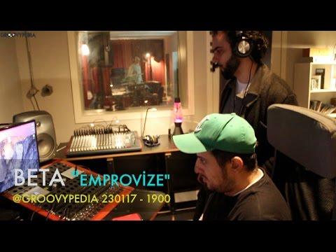 Beta - Emprovize // 230117 - 19:00 Groovypedia Müzik Kanalında