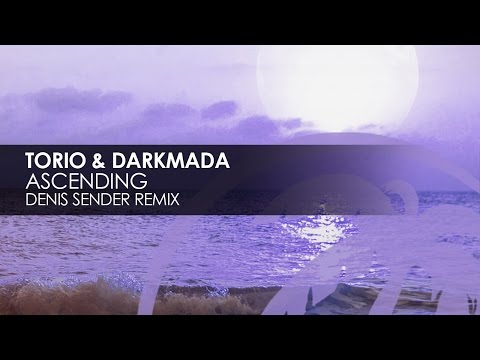 Torio & Darkmada - Ascending (Denis Sender Remix) [Teaser]