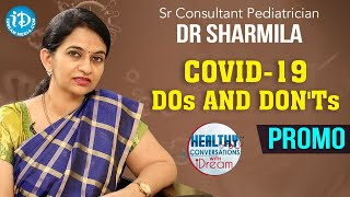 Covid-19 DOs and DON'Ts  - Promo | Sr Pediatrician Dr. Sharmila | Healthy Conversations With iDream - IDREAMMOVIES