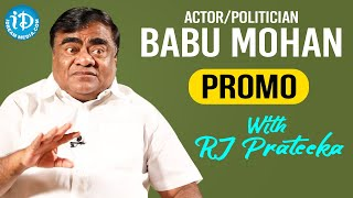Actor - Politician Babu Mohan Exclusive Interview Promo | Talking Movies With iDream | RJ Prateeka - IDREAMMOVIES