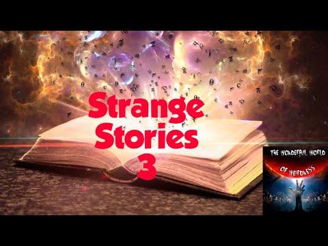 Strange Stories 3 : The Animal Communicator and More