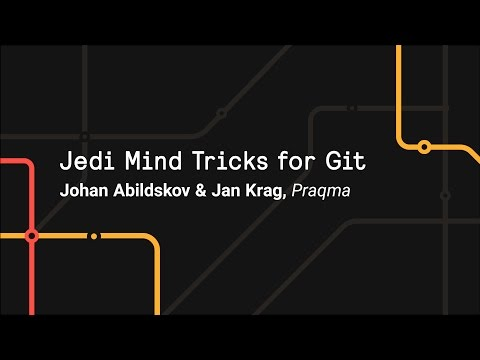 Jedi Mind Tricks for Git - Git Merge 2017