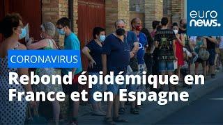 Rebond épidémique en France et en Espagne