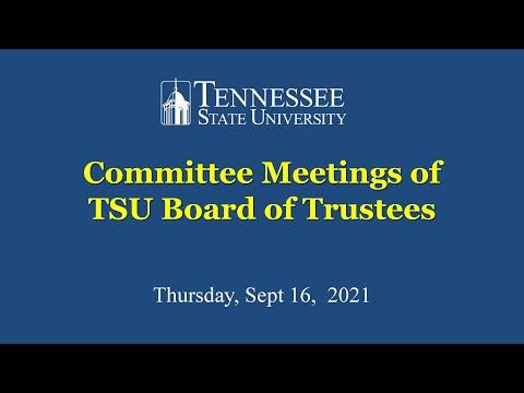 Sept 16, 2021 Board of Trustees Committee Meetings