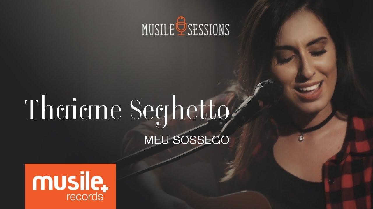 Meu Sossego - Thaiane Seghetto