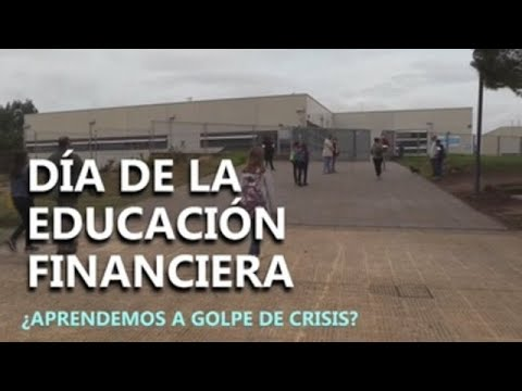 Día de la educación financiera: ¿Aprendemos a golpe de crisis?