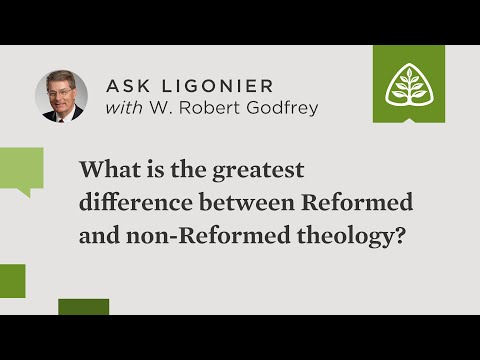 What is the greatest difference between Reformed theology and non-Reformed theology?