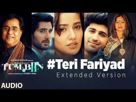 Teri Fariyad (Extended Version) Lyrics - Tum Bin 2
