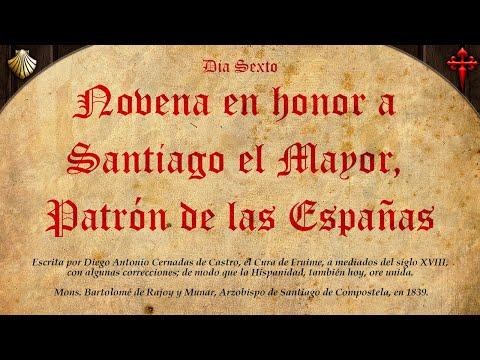 Día VI: Novena en Honor a Santiago el Mayor, Patrón de las Españas