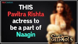 Naagin 5 update | Pavitra Rishta's THIS popular actress to be a part of Ekta Kapoor's Naagin 5 | - TELLYCHAKKAR