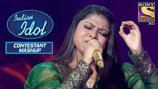 Arunita ने दिए Back To Back Enamoring Renditions   Indian Idol   Contestant Mashup - SETINDIA