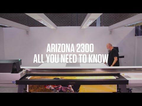 Arizona 2300 Series - Product demo