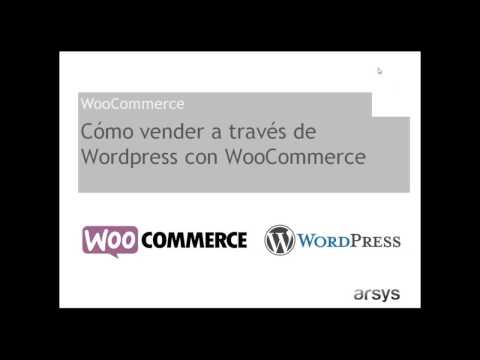 Webinar - Cómo vender a través de WordPress con WooCommerce