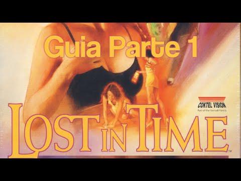 Guía de Lost in Time - Parte 1