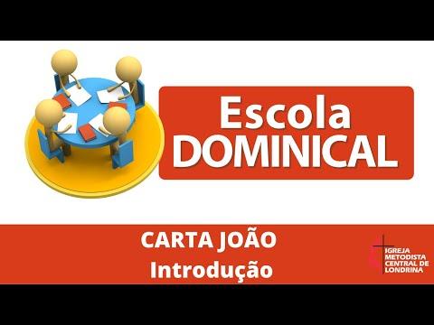 Escola dominical - Cartas João - Introdução