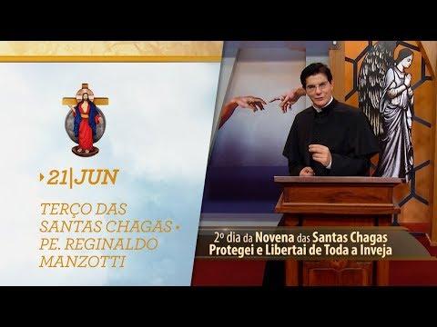 Terço das Santas Chagas   Padre Reginaldo Manzotti   21 de Junho de 2019