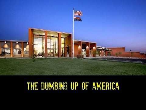 The Dumbing Up of America